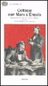 Colloqui con Marx ed Engels