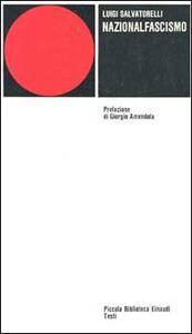 Nazionalfascismo - Luigi Salvatorelli - copertina