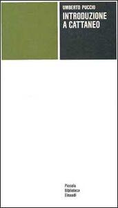 Foto Cover di Introduzione a Cattaneo, Libro di Umberto Puccio, edito da Einaudi