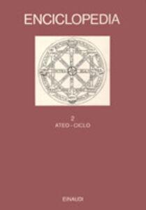 Libro Enciclopedia Einaudi. Vol. 2: Ateo-Ciclo.
