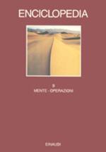 Enciclopedia Einaudi. Vol. 9: Mente-Operazioni.