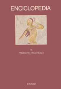 Foto Cover di Enciclopedia Einaudi. Vol. 11: Prodotti-Ricchezza., Libro di  edito da Einaudi