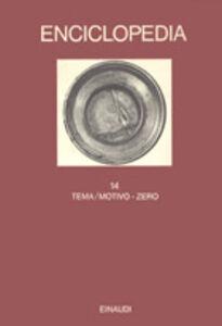 Libro Enciclopedia Einaudi. Vol. 14: Tema/motivo-Zero.