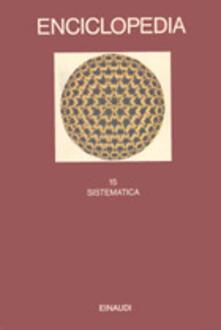 Radiospeed.it Enciclopedia Einaudi. Vol. 15: Sistematica. Image