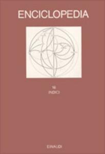 Libro Enciclopedia Einaudi. Vol. 16: Indici.