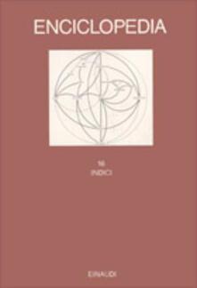 Ristorantezintonio.it Enciclopedia Einaudi. Vol. 16: Indici. Image