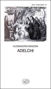 Libro Adelchi Alessandro Manzoni