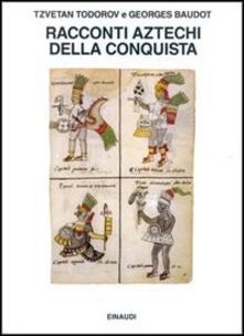 Racconti aztechi della Conquista.pdf