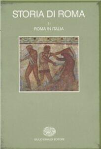 Libro Storia di Roma. Vol. 1: Roma in Italia.