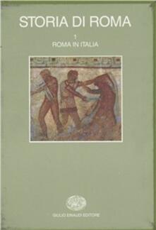 Storia di Roma. Vol. 1: Roma in Italia. - copertina