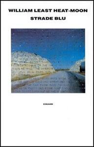 Strade blu. Un viaggio dentro l'America - William Least Heat Moon - copertina