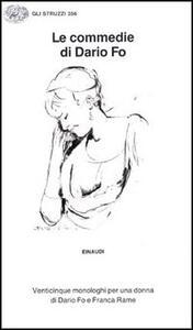 Le commedie. Vol. 8: Venticinque monologhi per una donna.