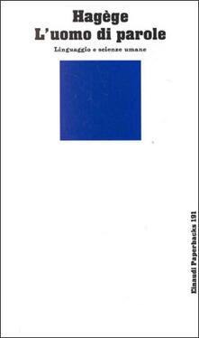 Filippodegasperi.it L' uomo di parole. Linguaggio e scienze umane Image