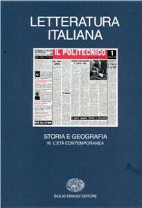 Foto Cover di Letteratura italiana. Storia e geografia. Vol. 3: L'Età contemporanea., Libro di  edito da Einaudi