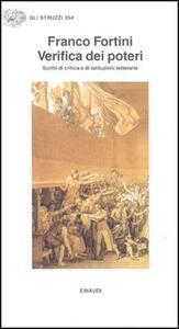 Verifica dei poteri. Scritti di critica e di istituzioni letterarie - Franco Fortini - copertina