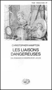Les liaisons dangereuses - Christopher Hampton - copertina