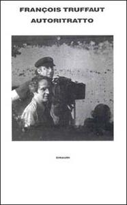 Autoritratto. Lettere 1945-1984 - François Truffaut - copertina