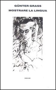 Mostrare la lingua - Günter Grass - copertina