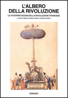 L' albero della Rivoluzione. Le interpretazioni della Rivoluzione francese - copertina