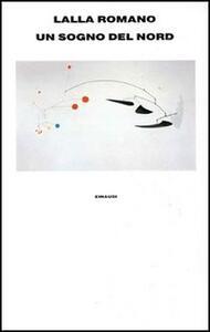Un sogno del Nord - Lalla Romano - copertina