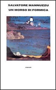 Un morso di formica - Salvatore Mannuzzu - copertina