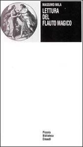 Lettura del «Flauto magico» - Massimo Mila - copertina