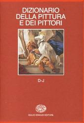 Dizionario della pittura e dei pittori. Vol. 2: D-J.