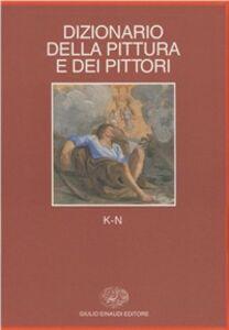 Libro Dizionario della pittura e dei pittori. Vol. 3: K-N.