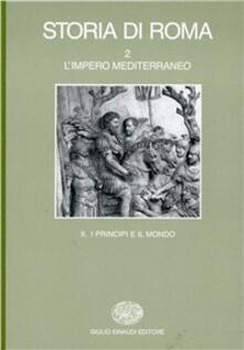 Premioquesti.it Storia di Roma. Vol. 2\2: L'Impero mediterraneo. I principi e il mondo. Image