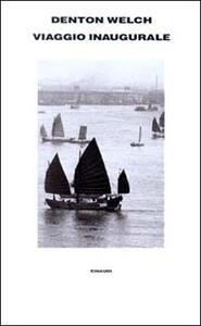 Viaggio inaugurale - Denton Welch - copertina