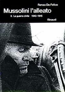 Radiospeed.it Mussolini l'alleato. Vol. 2: guerra civile (1943-1945), La. Image