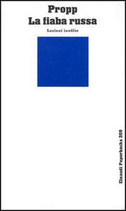 La fiaba russa. Lezioni inedite - Vladimir Propp - copertina