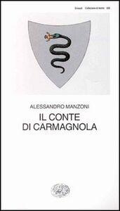 Foto Cover di Il conte di Carmagnola, Libro di Alessandro Manzoni, edito da Einaudi
