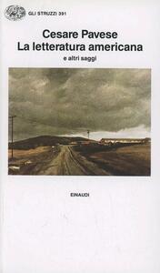 La letteratura americana e altri saggi - Cesare Pavese - copertina