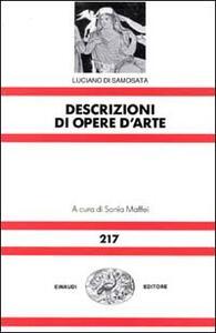 Descrizioni di opere d'arte - Luciano di Samosata - copertina