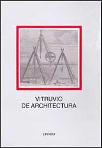 De architectura - Marco Vitruvio Pollione - copertina