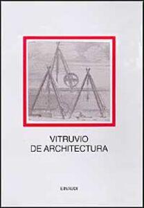 Foto Cover di De architectura, Libro di Marco Vitruvio Pollione, edito da Einaudi