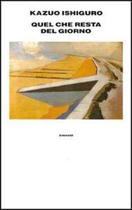 Quel che resta del giorno - Kazuo Ishiguro - copertina