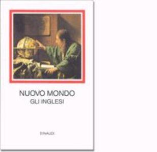Libro Nuovo mondo. Gli inglesi 1496-1640