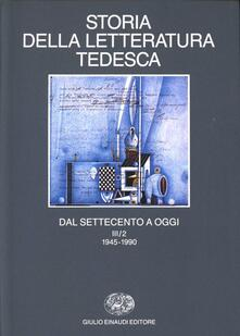Storia della letteratura tedesca dal Settecento a oggi. Vol. 3: Il Novecento dal 1945 al 1990..pdf