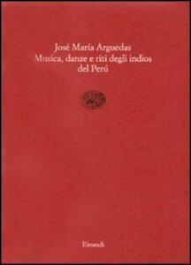 Musica, danze e riti degli indios del Perù
