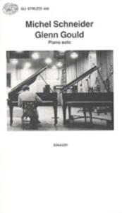 Glenn Gould. Piano solo, aria e 30 variazioni
