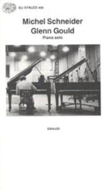 Librisulladiversita.it Glenn Gould. Piano solo, aria e 30 variazioni Image