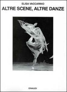 Altre scene, altre danze. Vent'anni di balletto contemporaneo