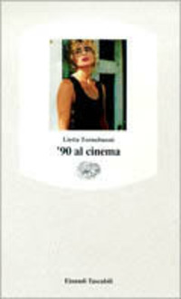 '90 al cinema - Tornabuoni Lietta - wuz.it