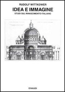 Libro Idea e immagine Rudolf Wittkower