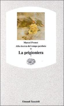 Squillogame.it Alla ricerca del tempo perduto. La prigioniera. Vol. 1 Image