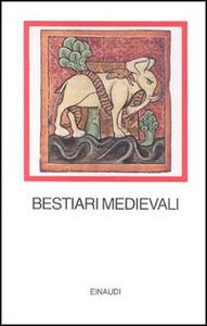 Libro Bestiari medievali