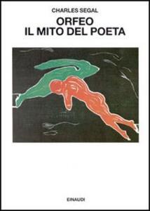 Orfeo. Il mito del poeta - Charles Segal - copertina