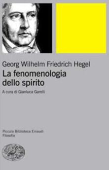 La fenomenologia dello spirito. Sistema della scienza. Vol. 1 - Friedrich Hegel - copertina